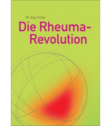 Die Rheuma Revolution